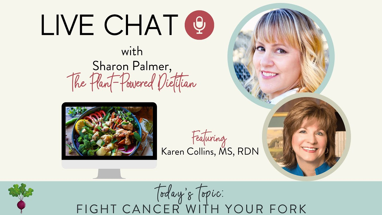 Live Chat: Fight Cancer with Your Fork with Karen Collins