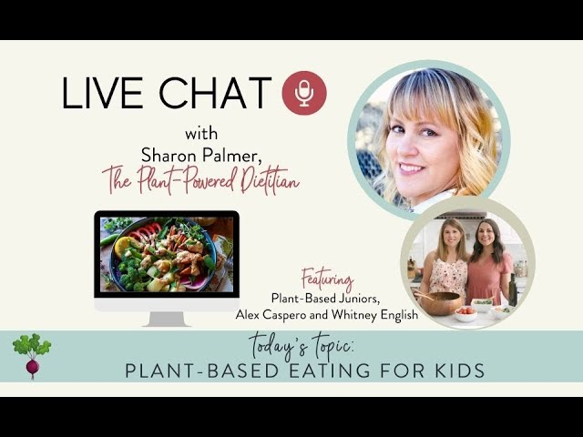 Live Chat: Plant-Based Eating for Kids with Alex Caspero and Whitney English